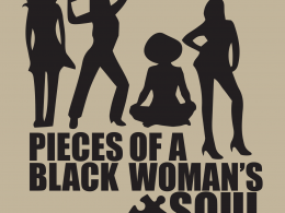 Pieces of a Black Woman's Soul Reflects on the Complicated  Realities of Women of Colour